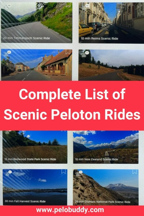 A complete list of the scenic rides available for a Peloton Bike or Bike+