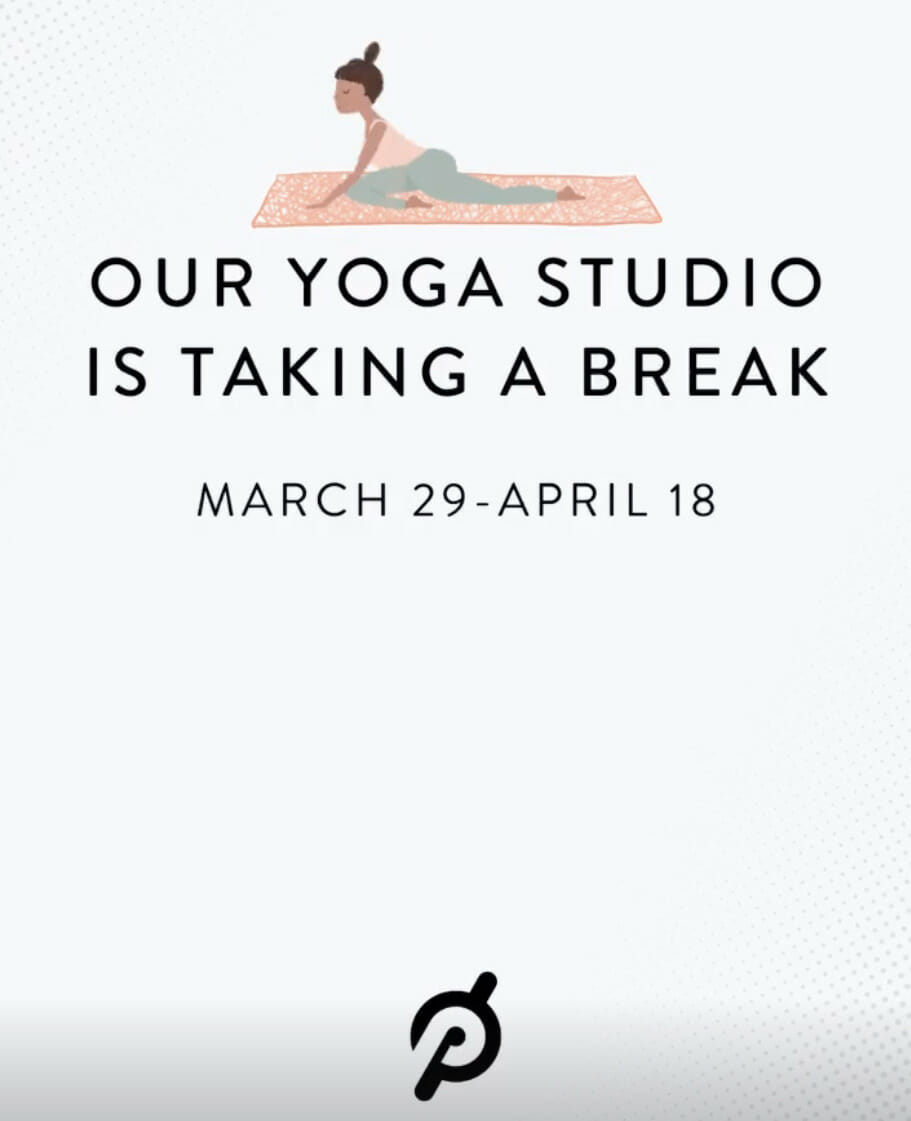 Peloton announced the Yoga studio will be closed through April 18th