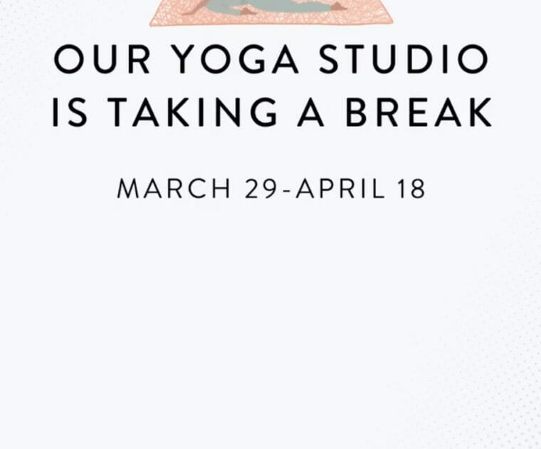 Peloton announced the Yoga studio will be closed through April 18th